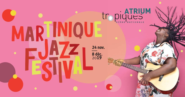 La Martinique au rythme du Festival de Jazz 2019