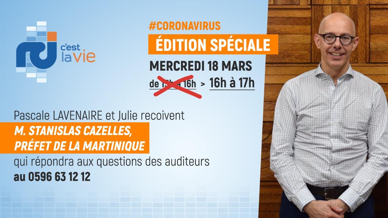 Coronavirus : émission spéciale avec le préfet de la Martinique, Stanislas Cazelles ce mercredi après-midi