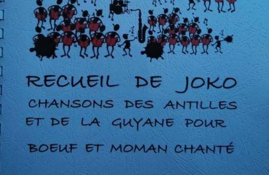 L'artiste Joko est l'auteur d'un recueil de 556 chansons des Antilles et de la Guyane