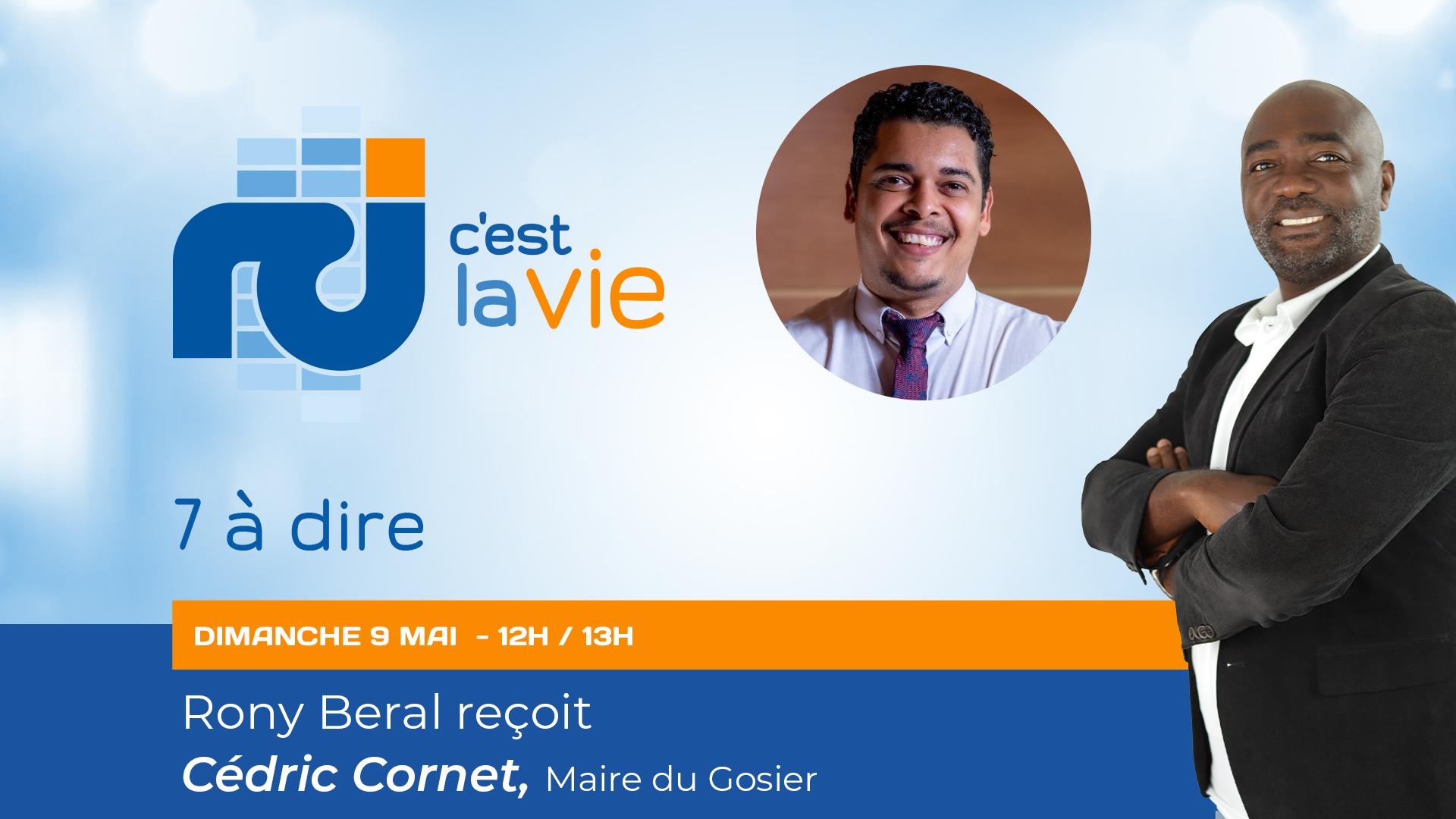 [LIVE] Cédric Cornet est l'invité de 7 à dire