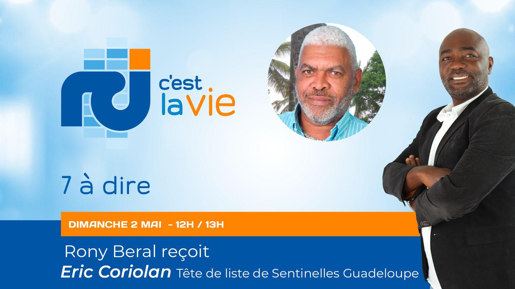 [LIVE] Eric Coriolan, tête de liste du mouvement Sentinelles Guadeloupe, est l'invité de 7 à dire