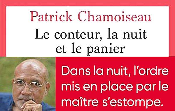 Littérature : découvrez le dernier livre de Patrick Chamoiseau