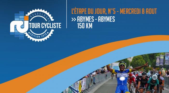 Abymes-Abymes, vivez la 5ème étape du tour en direct !