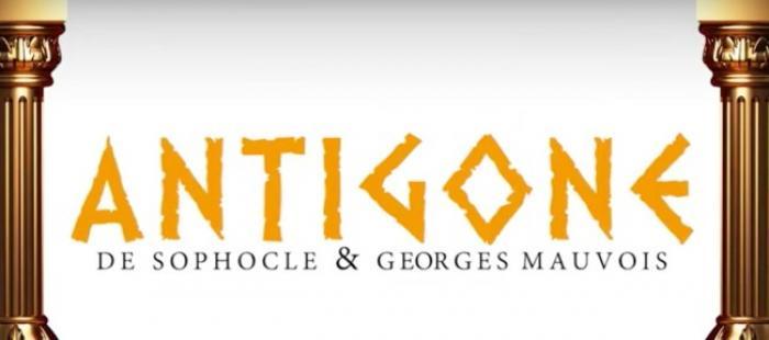 """""""Antigone"""" de Sophocle et Mauvois"""