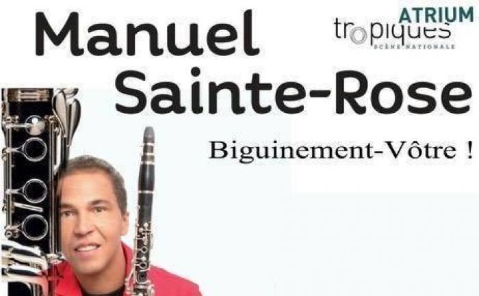 """""""Biguinement vôtre"""" avec le clarinettiste Manuel Sainte-Rose à Tropique Atrium ce samedi soir"""