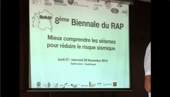La 8e biennale du Réseau Accélorométrique Permanent ?  C'est en Guadeloupe !