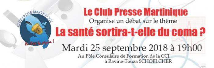 Le Club Presse débat sur la santé en Martinique