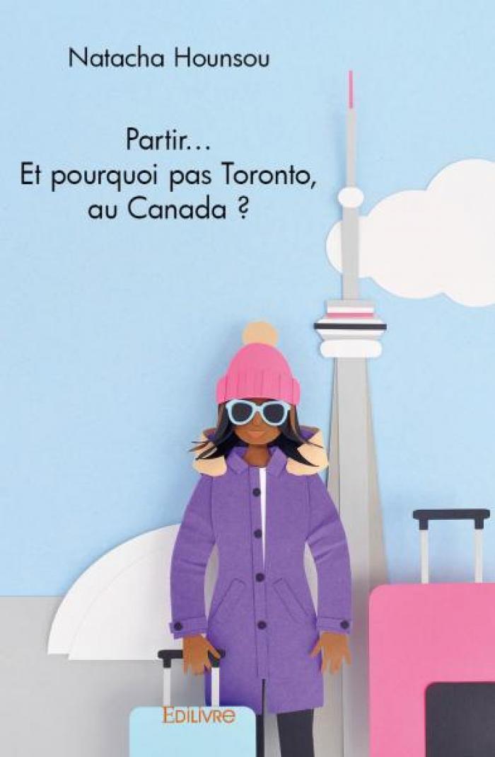 Vivre à l'étranger, pourquoi pas le Canada ?