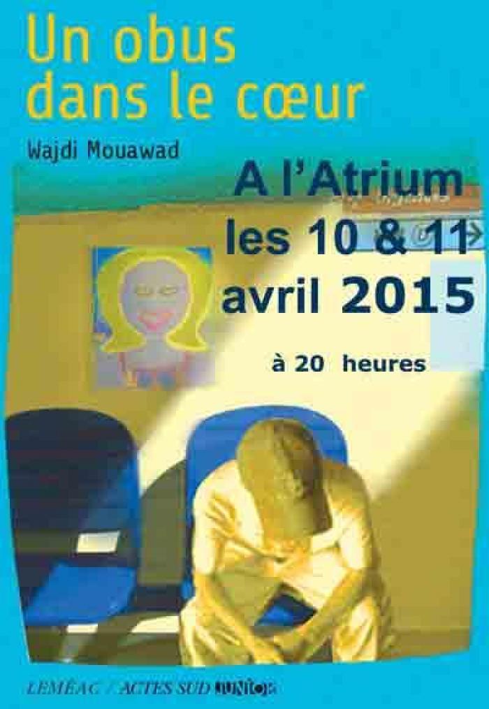 Wadji Mouawad et son obus dans le coeur à l'Atrium